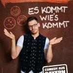 """Kabarettabend """"Es kommt wie´s kommt"""" mit Martin Frank"""